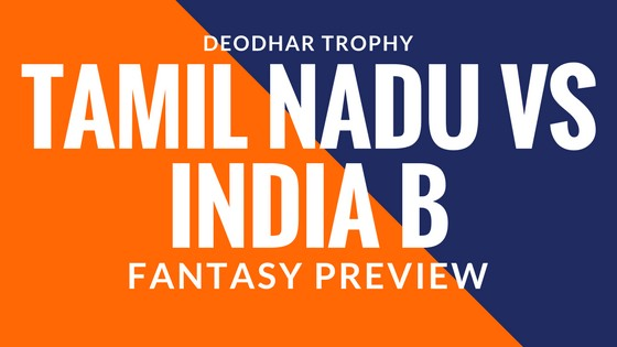 Who Will Win India B vs Tamil Nadu, Final Deodhar Trophy Today Match Prediction