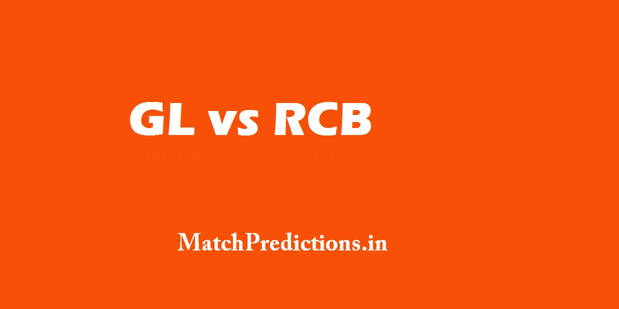 GL vs RCB, Gujarat Lions vs Royal Challengers Bangalore, 20th Match Who Will Win Today Match Prediction