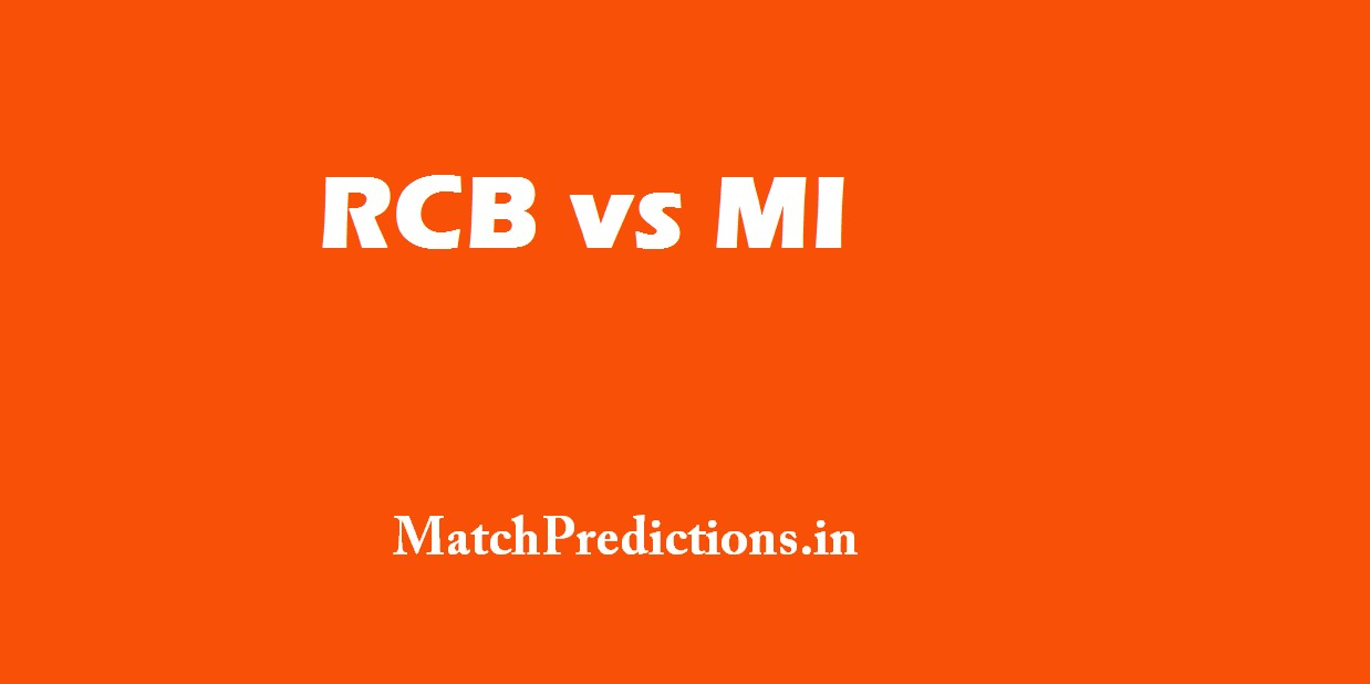 RCB vs MI, Royal Challengers Bangalore vs Mumbai Indians, 12th Match Who Will Win Today Match Prediction